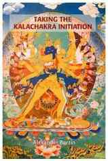 Book: Taking the Kalachakra Initiation by Alexander Berzin